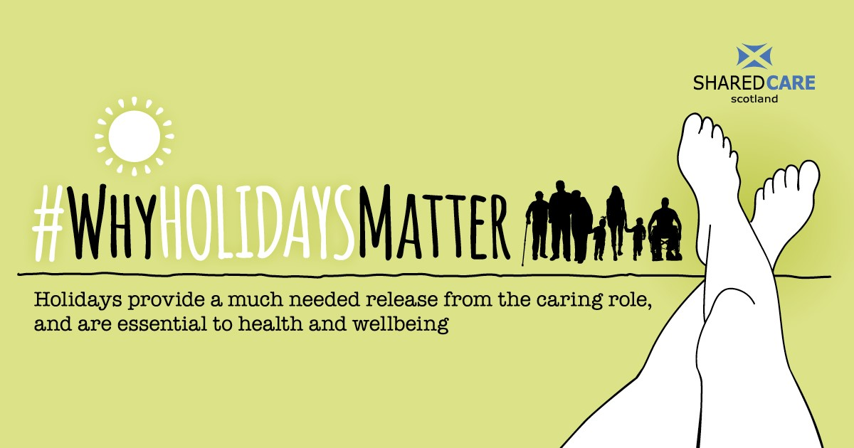 Why Holidays Matter - Shared Care Scotland